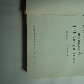 Quarta biennale  Mostra Mercato Internazionale dell'antiquariato 1965 citta di Firenze