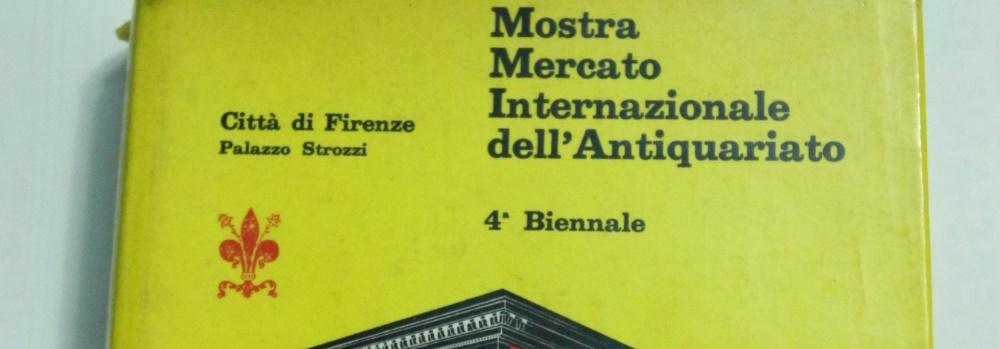 Antichita Toscana - QUARTA-BIENNALE-MOSTRA-MERCATO-INTERNAZIONALE-DELL-ANTIQUARIATO-1965-CITTA-DI-FIRENZE_20151215225953175171.JPG